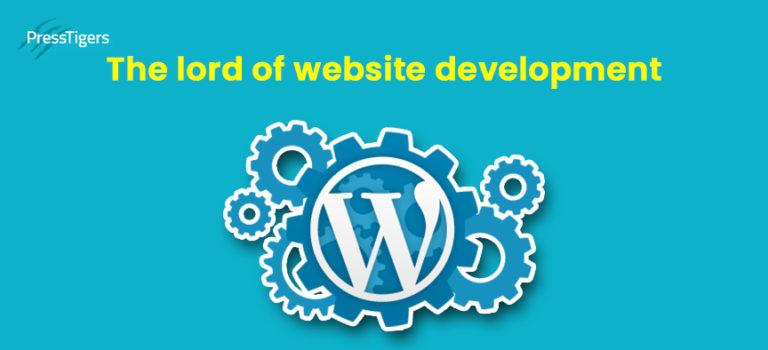 WordPress: The Lord of Website Development