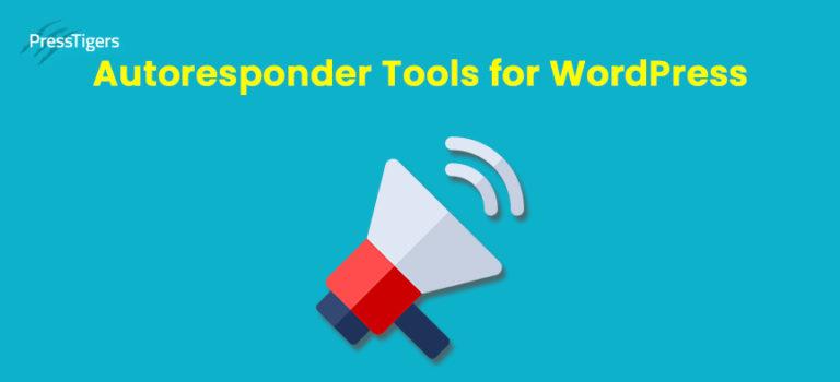 5 Best Autoresponder Tools for WordPress – An Analysis