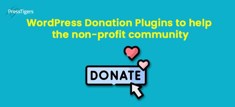WordPress Donation Plugins to help the Non-Profit Community